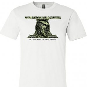 The Gangster Museum of America T-shirt