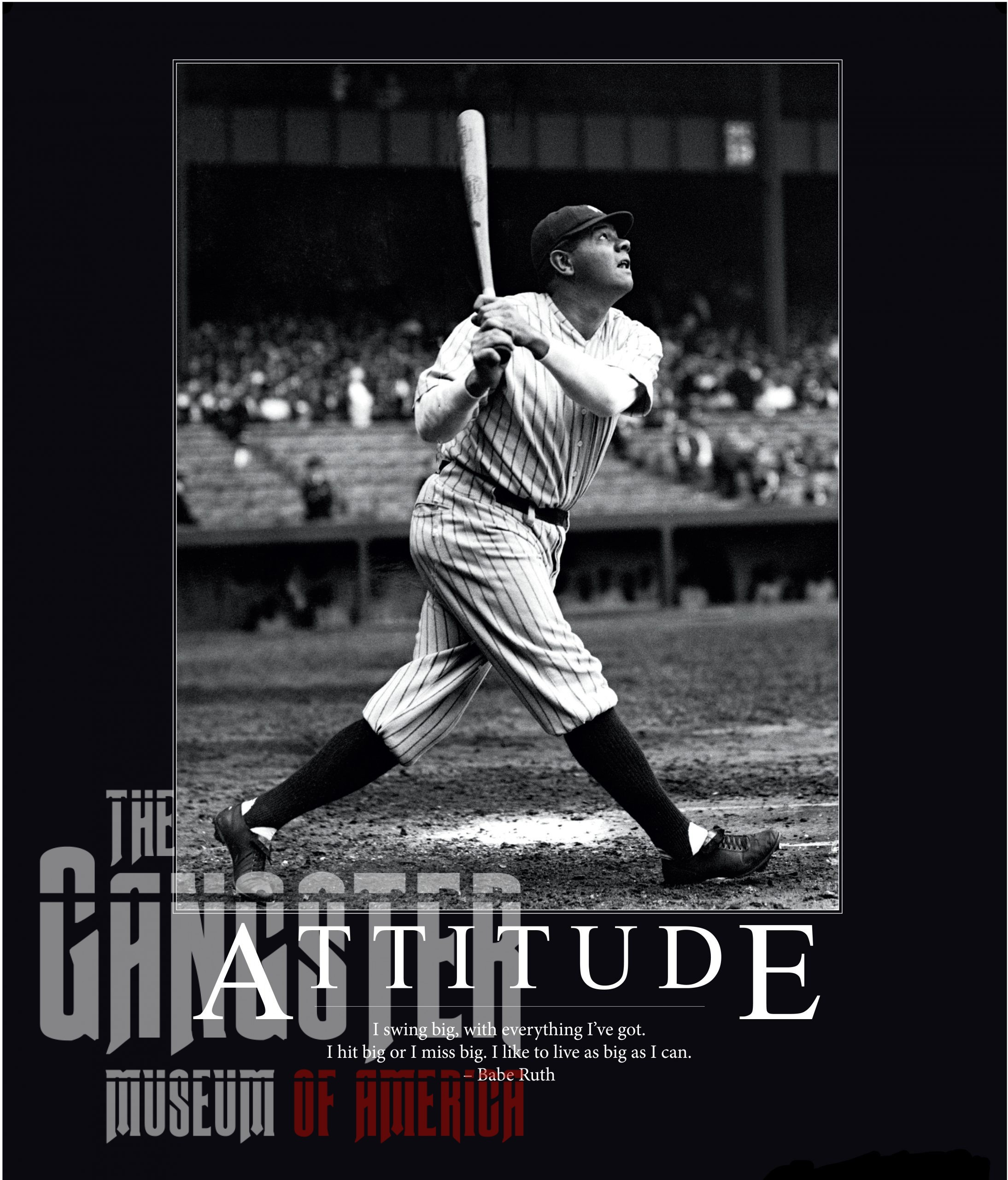 Babe Ruth Inspirational Poster - Attitude